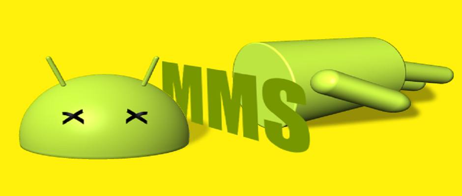 mms can kill android